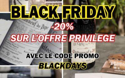 Black Friday: – 20% sur l'Offre Privilège de parrainage de ceps de vigne de la Famille Mayard